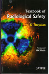 Textbook of Radiological Safety