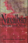 Naxalbari Before and After Reminiscences and Appraisal