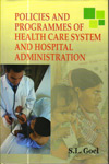 Policies and Programmes of Health Care System and Hospital Administration