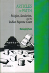 Articles of Faith Religion Secularism and the Indian Supreme Court
