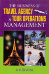 The Business of Travel Agency and Tour Operations Management