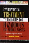 Environmental Treatment Technologies for Hazardous and Medical Wastes