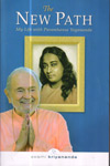 The New Path My Life with Paramhansa Yogananda