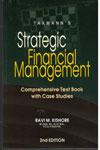 Strategic Financial Management Comprehensive Text Book with Case Studies