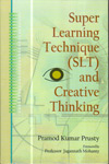 Super Learning Technique SLT and Creative Thinking