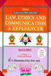 Law Ethics and Communication a Referencer For CA IPCC