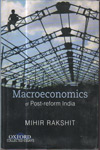 Macroeconomics of Post Reform India (Vol 1)