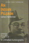 An Indian Pilgrim an Unfinished Autobiography