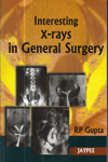 Interesting X Rays in General Surgery