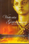 Victoria Gowramma the Lost Princess of Coorg