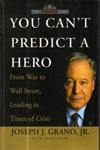You Cant Predict a Hero From War to Wall Street Leading in Times of Crisis