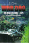 War Dog : Fighting Other Peoples War The Modern Mercenary in Combat