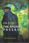On Edge the Afghan Passage