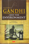 Mahatma Gandhi and the Environment Analysing Gandhian Environmental Thought