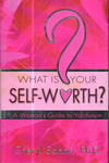 What is Your Self Worth a Woman Guide to Validation