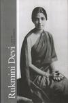 Rukmini Devi a Life