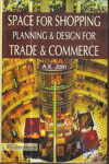 Space for Shopping Planning and Design for Trade and Commerce