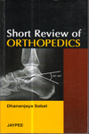 Short Review of Orthopedics