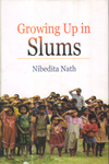 Growing Up in Slums