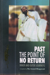 Past the Point of No Return Inner and Outer Journeys