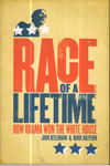 Race of a Lifetime How Obama Won the White House