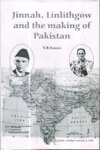 Jinnah Linlithgow and the making of Pakistan