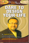Dare to Design Your Life