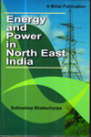 Energy and Power in North East India