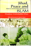 Jihad Peace and Inter Community Relations in Islam