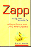 Zapp the Squirrel Who Wanted to Fly