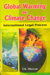 Global Warming and Climate Change International Legal Process