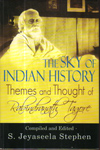 The Sky of Indian History Themes and Thought of Rabindranath Tagore