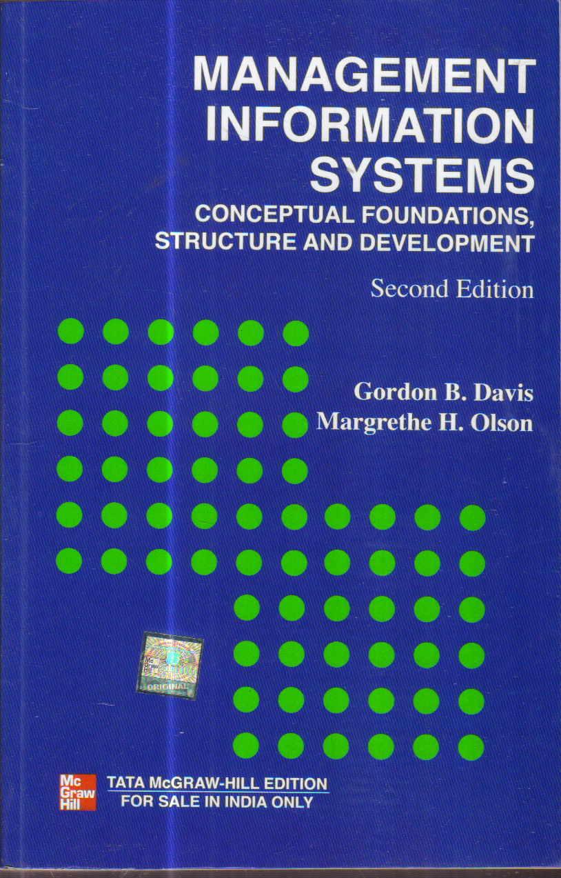 Management Information Systems Conceptual Foundations Structure and Development