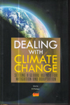 Dealing with Climate Change Setting a Global Agenda for Mitigation and Adaptation