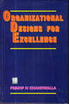 Organizational Designs for Excellence