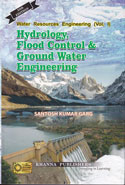 Hydrology and Water Resources Engineering Vol I