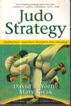 Judo Strategy Turning Your Competitors Strength to your Advantage