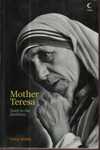 Mother Teresea Faith in the Darkness