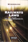 Railways Laws alongwith Acts Rules and Regulations