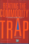 Beating the Commodity Trap : How to Maximize your competitive position and increase your pricing power