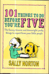101 Things to do Before Your are Five