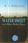 Water Sweet and other Radio Plays
