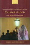 Christianity in India from beginnings to the Present