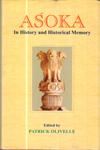 Asoka In History and Historical Memory