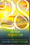 28 Days to More Magnetic Life