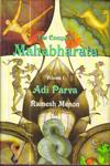 The Complete Mahabharata Adi Parva