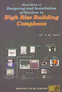 Hand Book of Designing and Installation of Services in High Rise Building Complexes