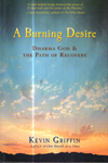 A Burning Desire Dharma God and the Path of Recovery