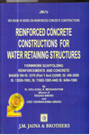 Reinforced Concrete Construction for Water Retaining Structures