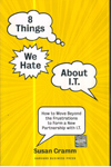 8 Things we hate about IT